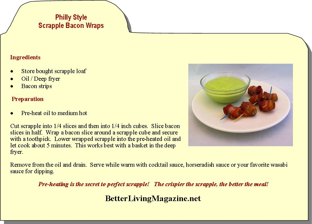 Philly Style Scrapple Bacon Wraps